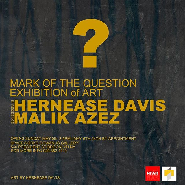 Mark of the Question  an exhibition of ART OPENING MAY 5 2-5pm @spaceworksnyc  #nfinitfoundationarts  #nfar #brooklynartstore  #buyblackart  #thinkprocess
