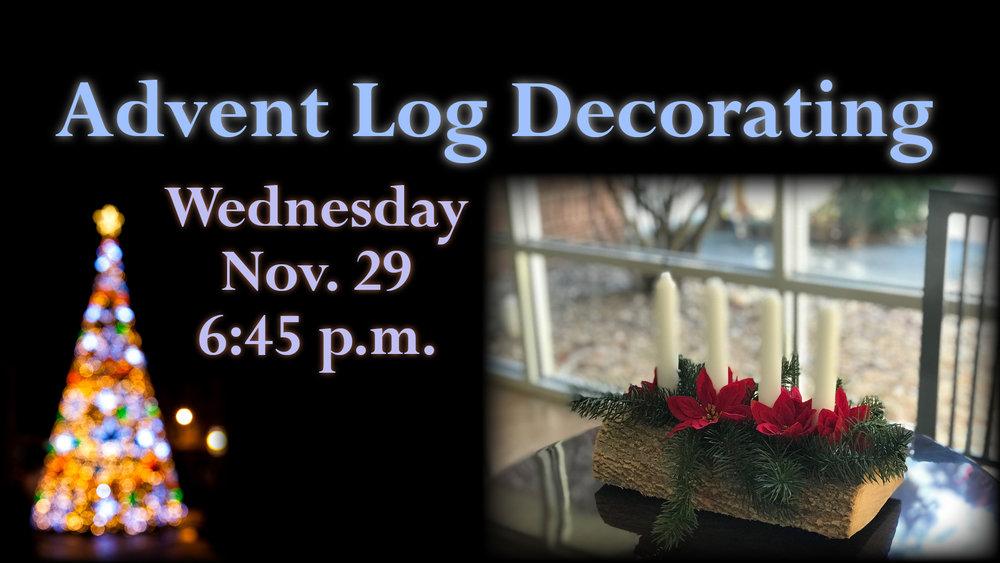 Advent Log Decorating slide 2018.jpg