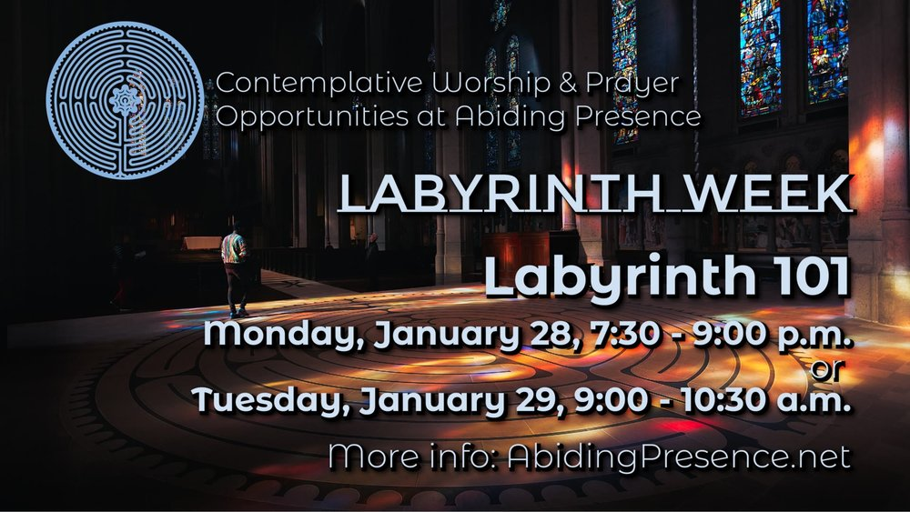 Contemplative Opportunities Feb 2019 - Labyrinth 101 v1.jpg