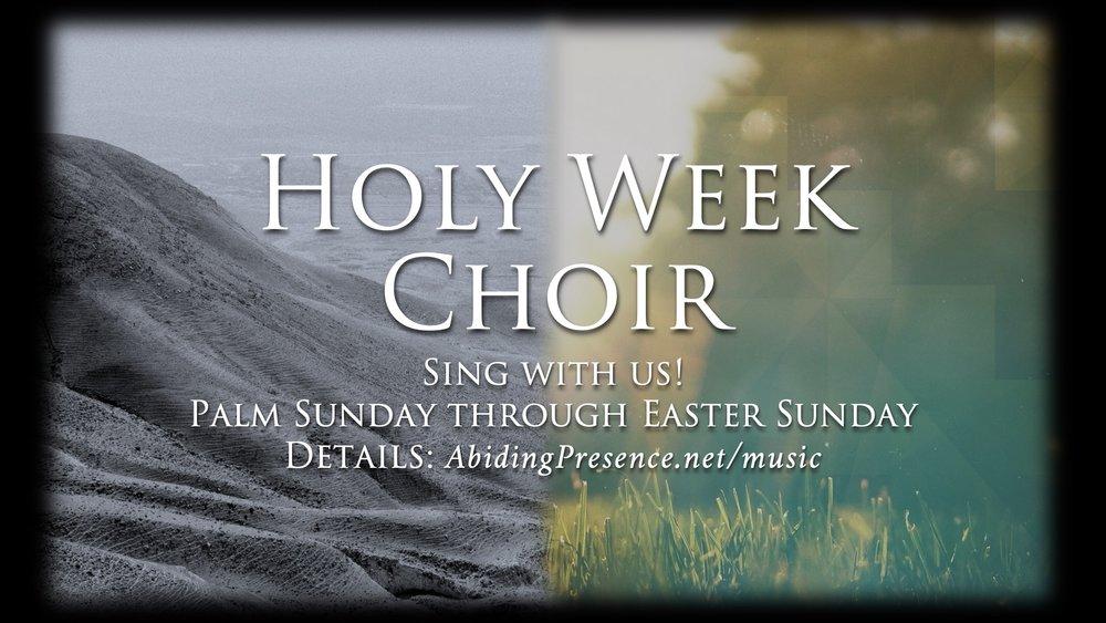 Holy Week Choir slide 2019 v1.jpg