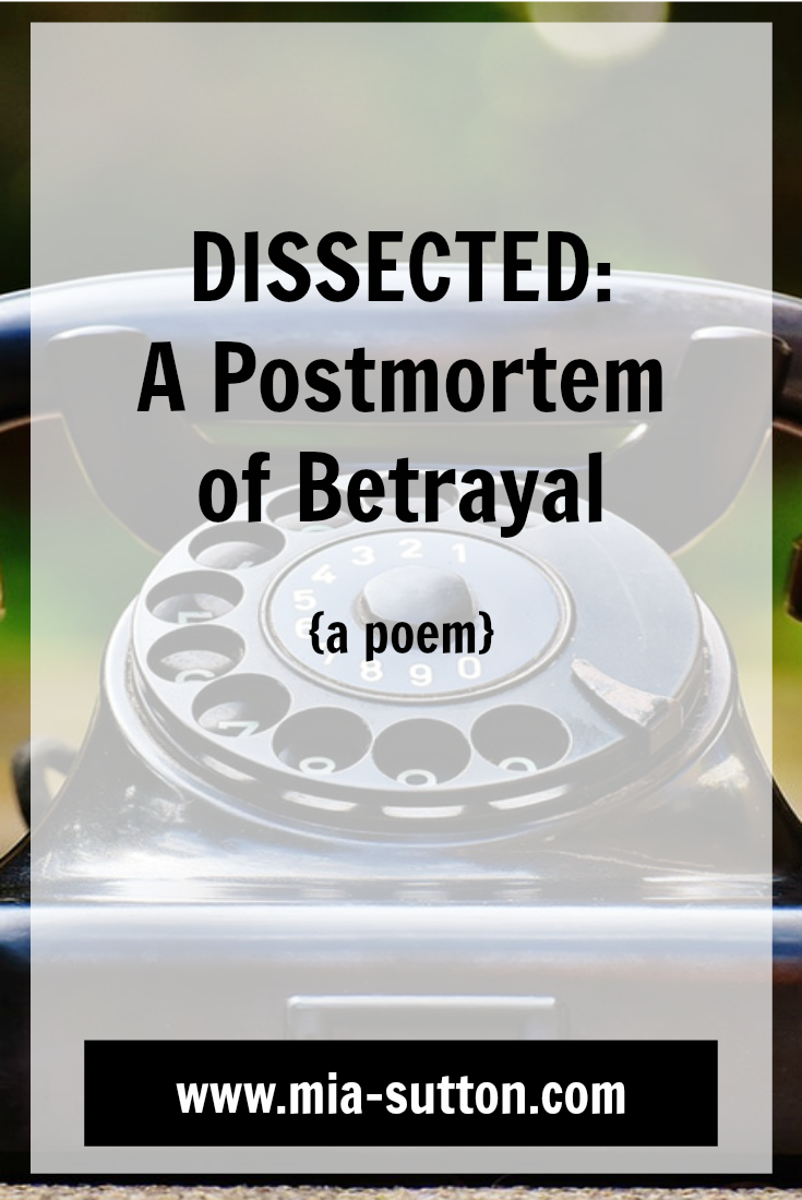 Poems about betrayal | poetry | poems about feeling betrayed | www.mia-sutton.com