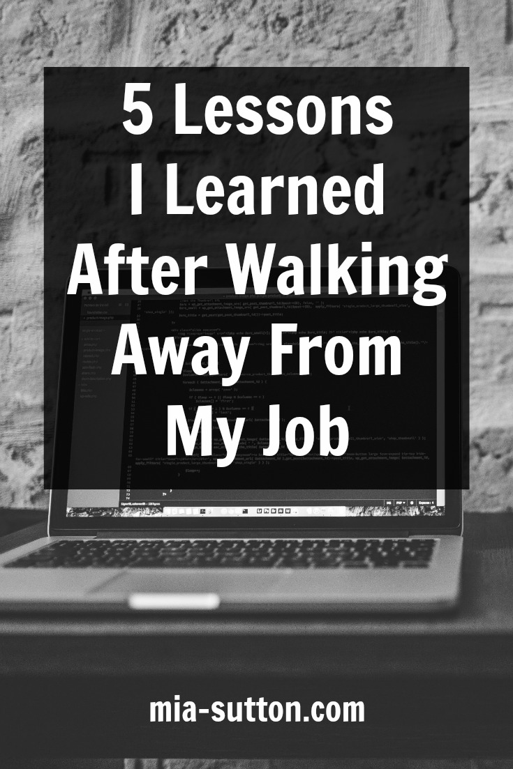 What I learned after quitting my job | mia-sutton.com