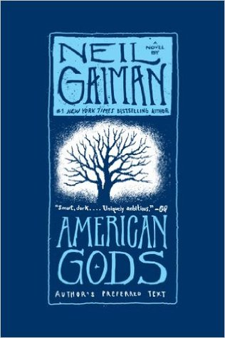 American Gods by Neil Gaiman - Locked behind bars for three years, Shadow did his time, quietly waiting for the magic day when he could return to Eagle Point, Indiana. A man no longer scared of what tomorrow might bring, all he wanted was to be with Laura, the wife he deeply loved, and start a new life.But just days before his release, Laura and Shadow's best friend are killed in an accident. With his life in pieces and nothing to keep him tethered, Shadow accepts a job from a beguiling stranger he meets on the way home, an enigmatic man who calls himself Mr. Wednesday. A trickster and rogue, Wednesday seems to know more about Shadow than Shadow does himself.