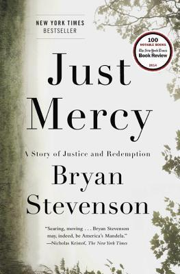Just Mercy by Bryan Stevenson - Bryan Stevenson was a young lawyer when he founded the Equal Justice Initiative, a legal practice dedicated to defending those most desperate and in need: the poor, the wrongly condemned, and women and children trapped in the farthest reaches of our criminal justice system. One of his first cases was that of Walter McMillian, a young man who was sentenced to die for a notorious murder he insisted he didn't commit. The case drew Bryan into a tangle of conspiracy, political machination, and legal brinksmanship—and transformed his understanding of mercy and justice forever.