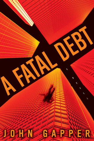 A Fatal Debt - By John Gapper (Fiction)Rating: 3 stars out of 5The intro grabs you immediately. I was really intrigued by it... at first. Then, it just became silly. A psychiatrist is somehow this expert detective in trying to get to the bottom of Wall Street crime and a murder and everyone apparently confesses all this stuff to him and incriminating themselves or others, just like that. Suuurree. So, it was enjoyable, but not realistic.Also, I loved this quote from the book: