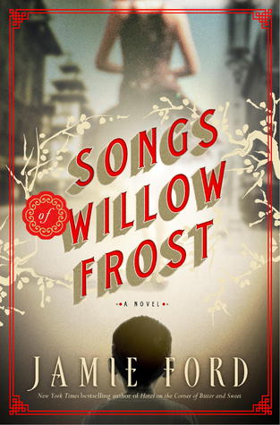 Songs of Willow Frost - By Jamie Ford (Fiction)Rating: 4 out of 5 starsThis book opens in an orphanage run by nuns. A boy thinks he sees his believed-to-be-dead mother on TV singing in a film. He tries to track her down and find out if it's her and if so, why she gave him away.There are some traumatic scenes in this book and it made me cry on several occasions. But despite it being sad in parts, I really enjoyed it. Plus, I'm doing an unofficial project to read as many books by Asian authors as I can and Jamie Ford is Chinese-American.