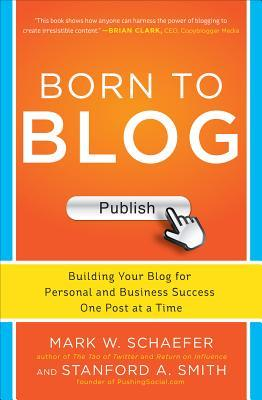 Born to Blog - By Mark Schaefer and Stanford Smith (Nonfiction)Rating: 4 out of 5 starsilled with practical, street-smart techniques and ideas to help you create and manage a winning business blog. Learn how to attract a loyal following, promote your blog, and write powerful content that generates new business.