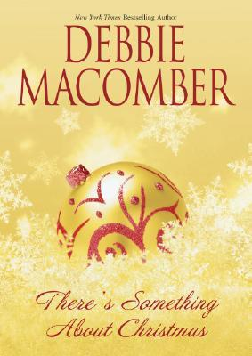 There's Something About Christmas - By Debbie Macomber (Fiction)Rating: 3 out of 5 starsThis was a short, fluffy read. A woman who doesn't like Christmas because it reminds her of happier times when her mother was alive meets a man who irritates the crap out of her and the usual happens - he pesters her until she falls in love with him.