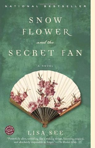 Snow Flower and the Secret Fan - By Lisa See (Fiction)4 out of 5 starsThis story about 19th century China and arranged marriages and lasting female friendship intrigued me. It's weird to think about how many people in our past were married this way - often only meeting their intended spouse right before the marriage. It also offers an interesting look at social status and appearances. I enjoyed it!