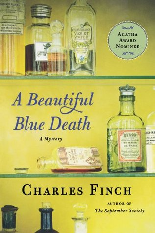 A Beautiful Blue Death - By Charles Finch (Fiction)3 out of 5 starsA housekeeper is found dead in Victorian era England and the initial thought is that she committed suicide. But a detective realizes there's more than meets the eye to this case and that the housekeeper was actually murdered. This book was OK, it was very Sherlock Holmes-y, but without the charm of Sherlock Holmes. I got kind of bored with it, though it was interesting to find out who did the deed.