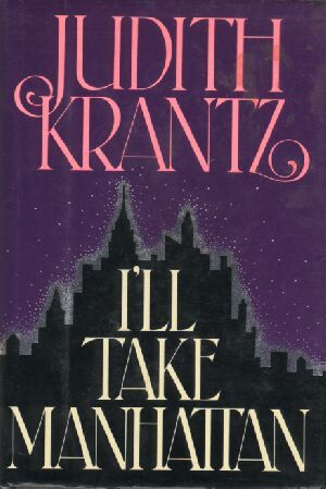 I'll Take Manhattan - By: Judith Krantz (Fiction)2 out of 5 starsGorgeous, flamboyant Maxi Amberville is twenty-nine and has already discarded three husbands on two continents.  Life is a stream of endless pleasure in her lavish Trump Tower apartment--until her widowed mother married a man who plots to sell her father's magazine empire.  And Maxi turns her incredible lust for living into a passionate quest for power.