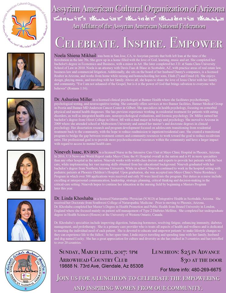 Women's Luncheon - This event is traditionally held at the Arrowhead Country Club and includes a formal lunch, networking opportunities, and a curated panel discussion with featured Assyrian-American Women.