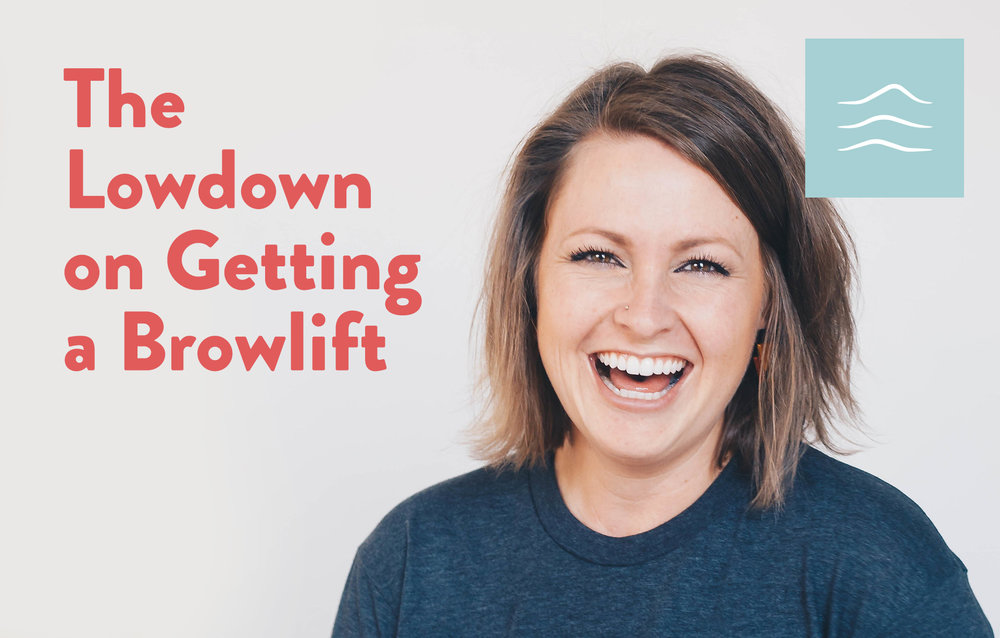 The Lowdown on Getting a Browlift