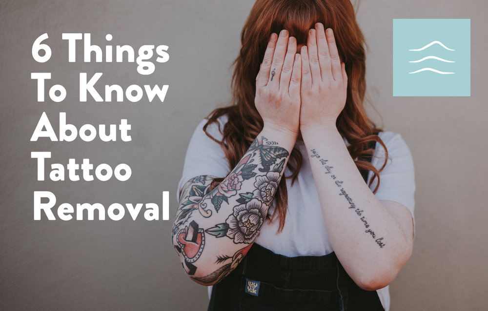 fa288c6c0 6 Things to Know About Tattoo Removal — The Esthetics Center