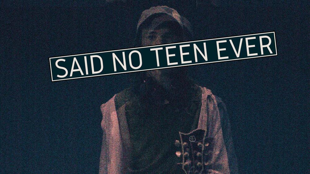 No Teen Ever Thumbnail 1.jpg