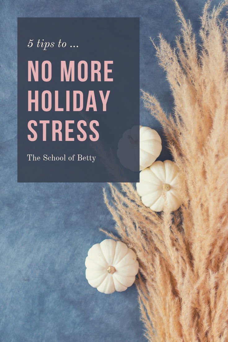 5 tips to eliminate holiday stress.png