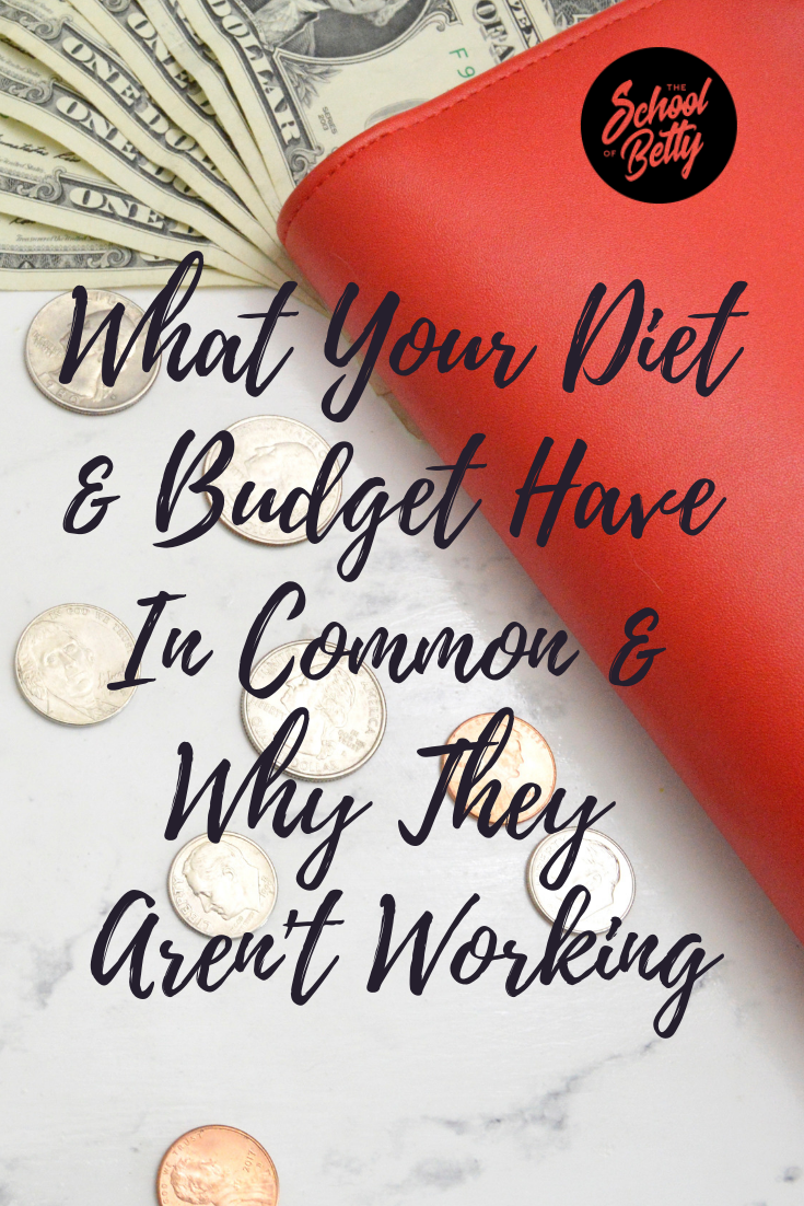 What Your Diet & Budget Have In Common And Why They Aren't Working .png