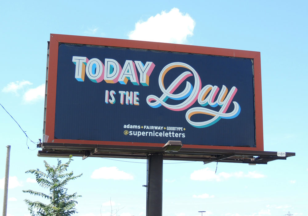 TodayIsTheDay-superniceletters.jpg