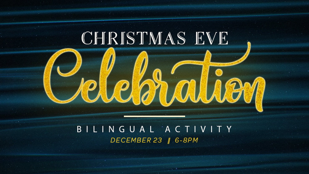 Sunset Church of Christ: Christmas Eve Celebration- Bilingual Service