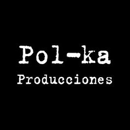 Pol-ka_Producciones.jpg