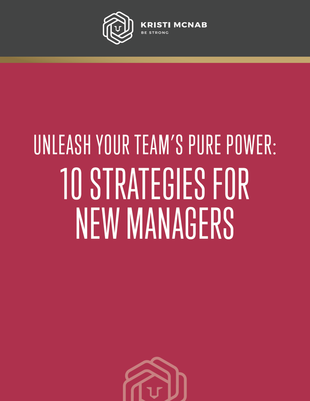 Free Download - Here's your free download: 10 Strategies for New Managers. Recently hired to a new position or chosen to lead a team? Explore these 10 ideas to start off powerfully and effectively.