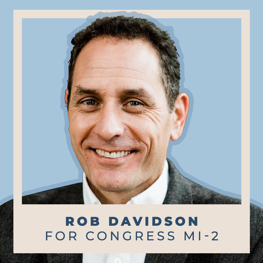 Rob Davidson for Congress MI-02
