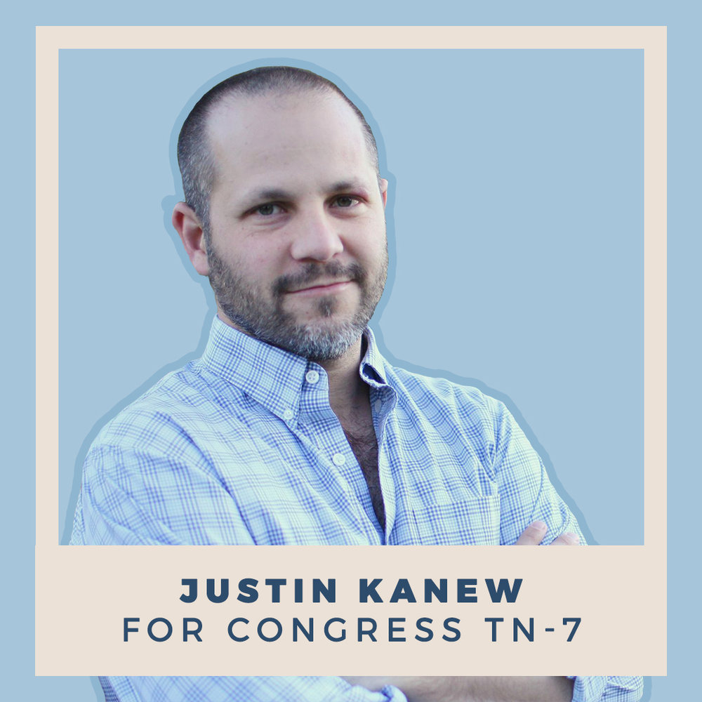 Justin Kanew for Congress TN-07
