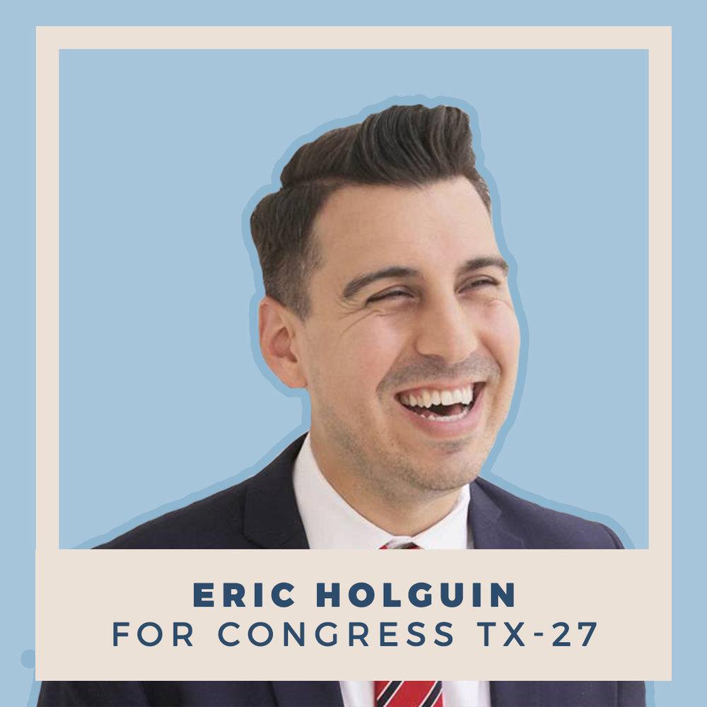 Eric Holguin for Congress TX-27