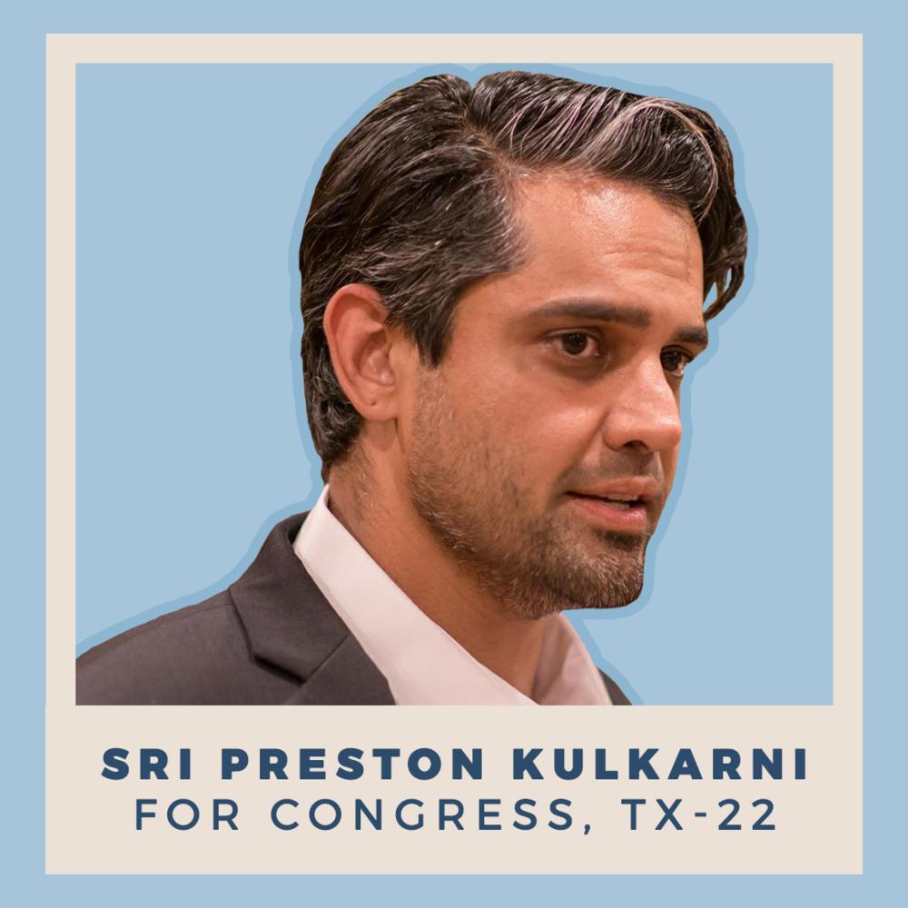 Sri Preston Kulkarni for Congress, TX-22