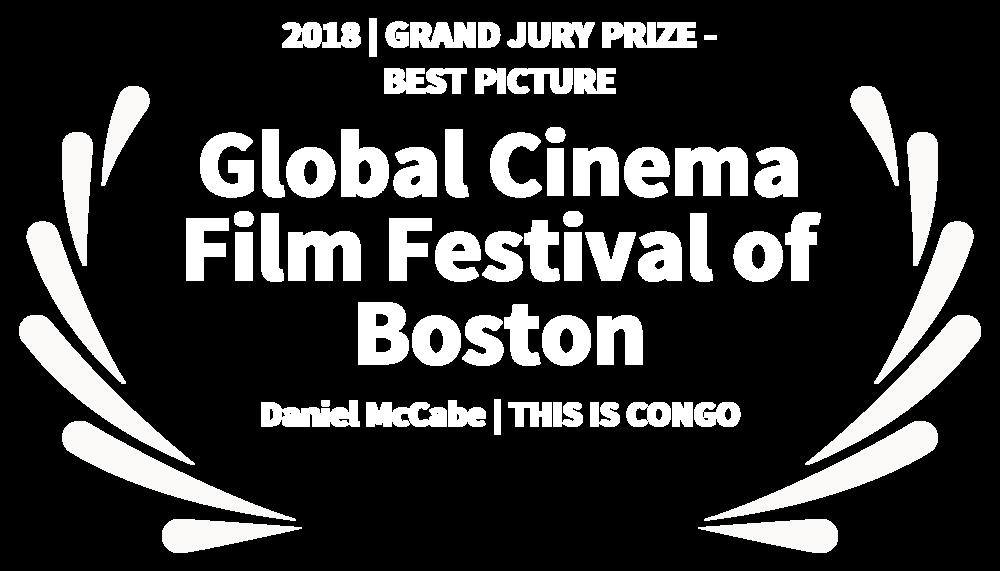 2018GRANDJURYPRIZE-BESTPICTURE-GlobalCinemaFilmFestivalofBoston-DanielMcCabeTHISISCONGO.png