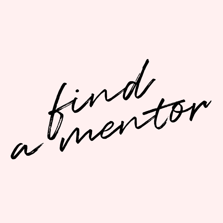 Find a mentor.   Wherever we go, whatever we do, there are hundreds of thousands of people who have gone before us, and we can learn from them.