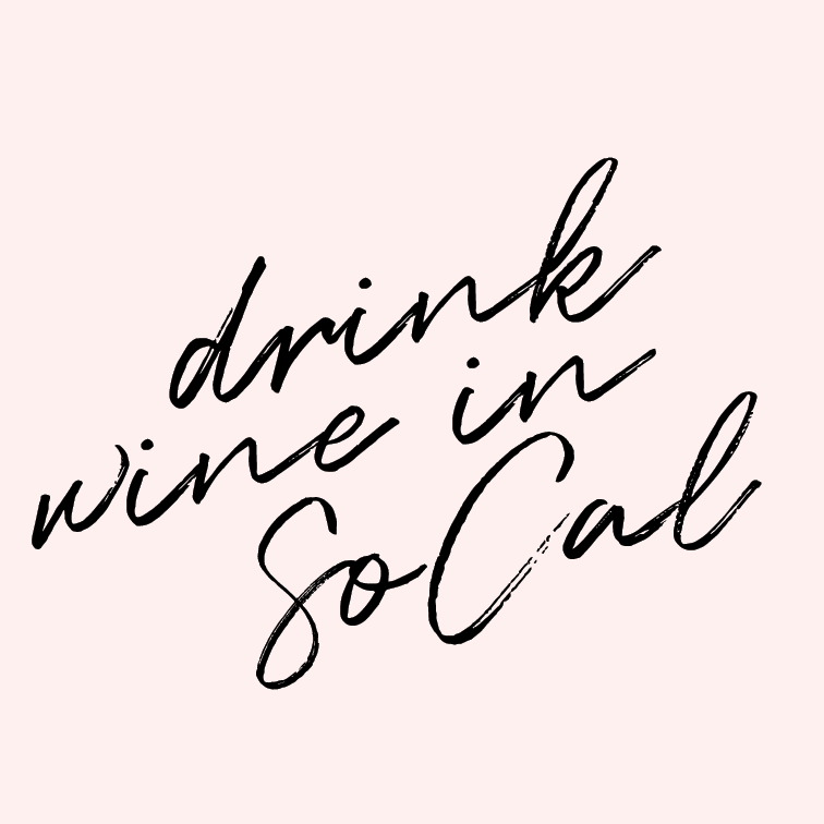 Drink wine in SoCal.   We're planning our two year anniversary trip, and what sounds better than ticking this item off the goal list?? Nothing, nothing, I say.