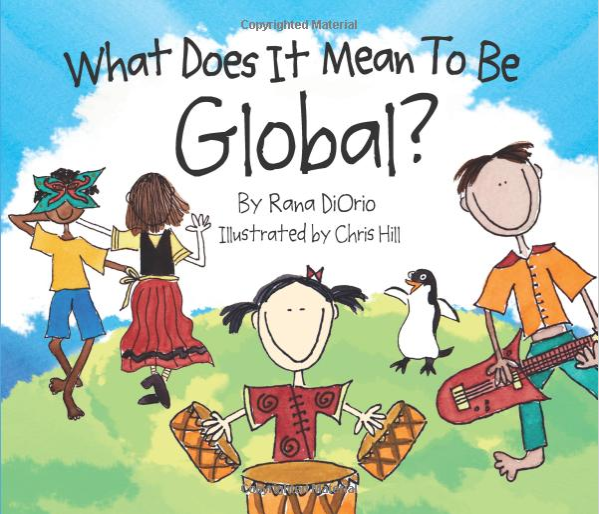 2017-08-18 12_56_09-What Does It Mean to Be Global__ Rana DiOrio, Chris Hill_ 9780984080601_ Amazon..png