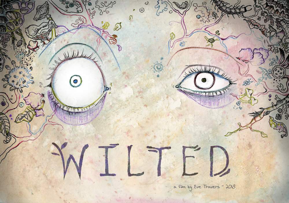 Wilted - Directed by Eve Travers