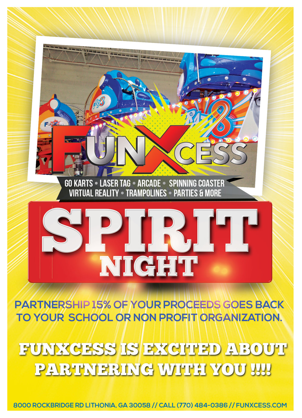 FunXcess Spirit Night - Does your school, organization, team, or church have spirit? We invite you to host a spirit night with us. Partner with us to host your small group of 25 or more people and we will donate 15% of our sales (not including food items) back to your school or non profit organization.If you are interested in hosting a Spirit Night with us fill out this brief form below about your school or organization information. One of our FunXcess Spirit Representative will contact you to setup all the details.