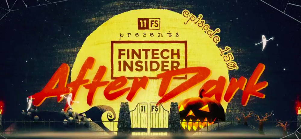 We delve deep into the underbelly of the fintech world just in time for Hallowe'en