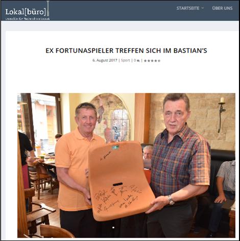 - Lokalbuero (06. Aug 2017) - Ex Fortunaspieler treffen sich im Bastian´sLink: http://www.lokalbuero.com/2017/08/06/ex-fortunaspieler-treffen-sich-im-bastians/