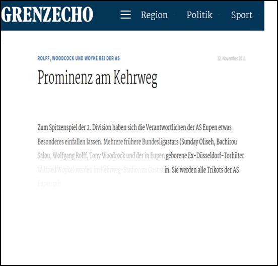 - Grenzecho (12. Nov 2011) - Prominenz am KehrwegLink: http://www.grenzecho.net/sport/fussball/prominenz-am-kehrweg