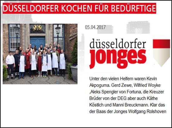 - Duesseldorfer Jonges (05.Apr 2017) - Düsseldorfer kochen für BedürftigeLink:https://www.duesseldorferjonges.de/de/17,termine/1017,duesseldorfer-kochen-fuer-beduerftige.html