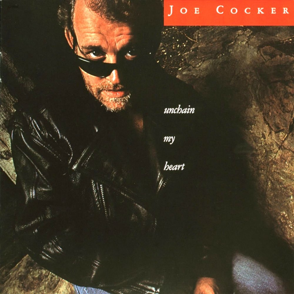 "Joe Cocker's ""Unchain My Heart,"" 1987"