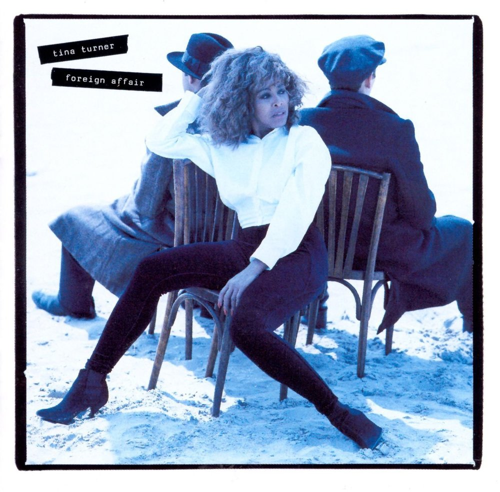"Tina Turner's ""Foreign Affair,"" 1989"