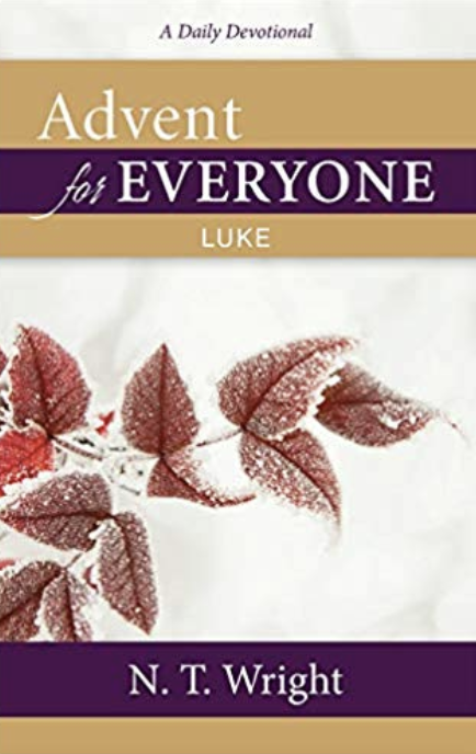 Advent for Everyone  , by Bp. NT Wright