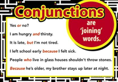 """Conjunctions: Successfully joining words  and  phrases together  in order to  form complete sentences."""