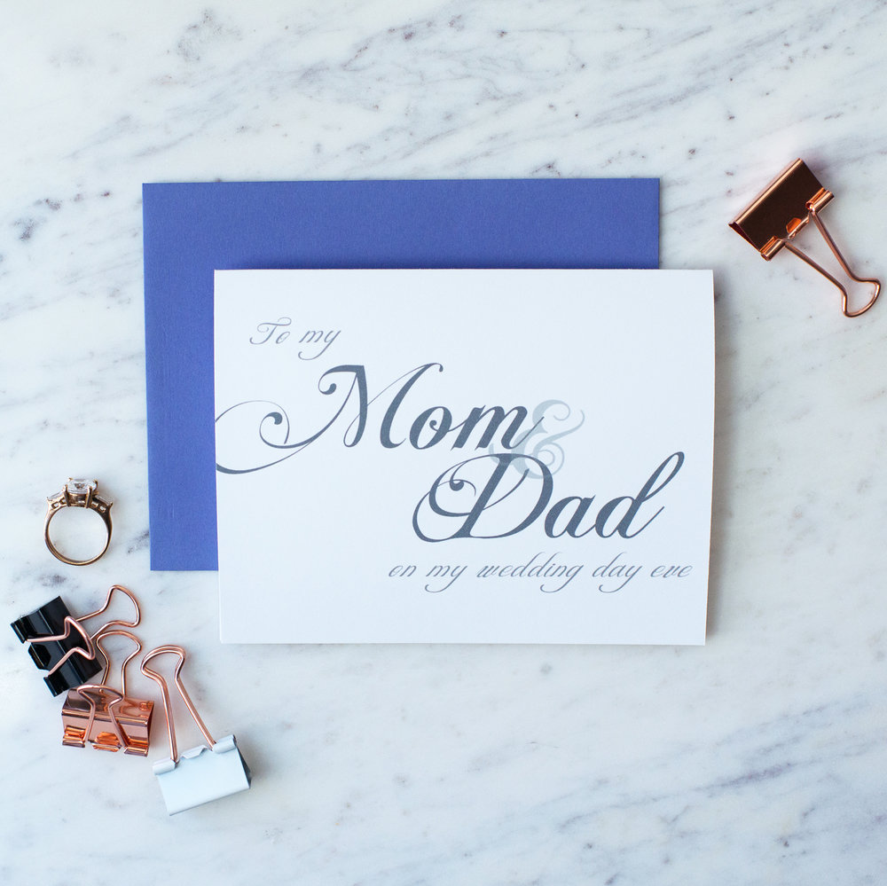 To My Mom & Dad On My Wedding Day Eve Card