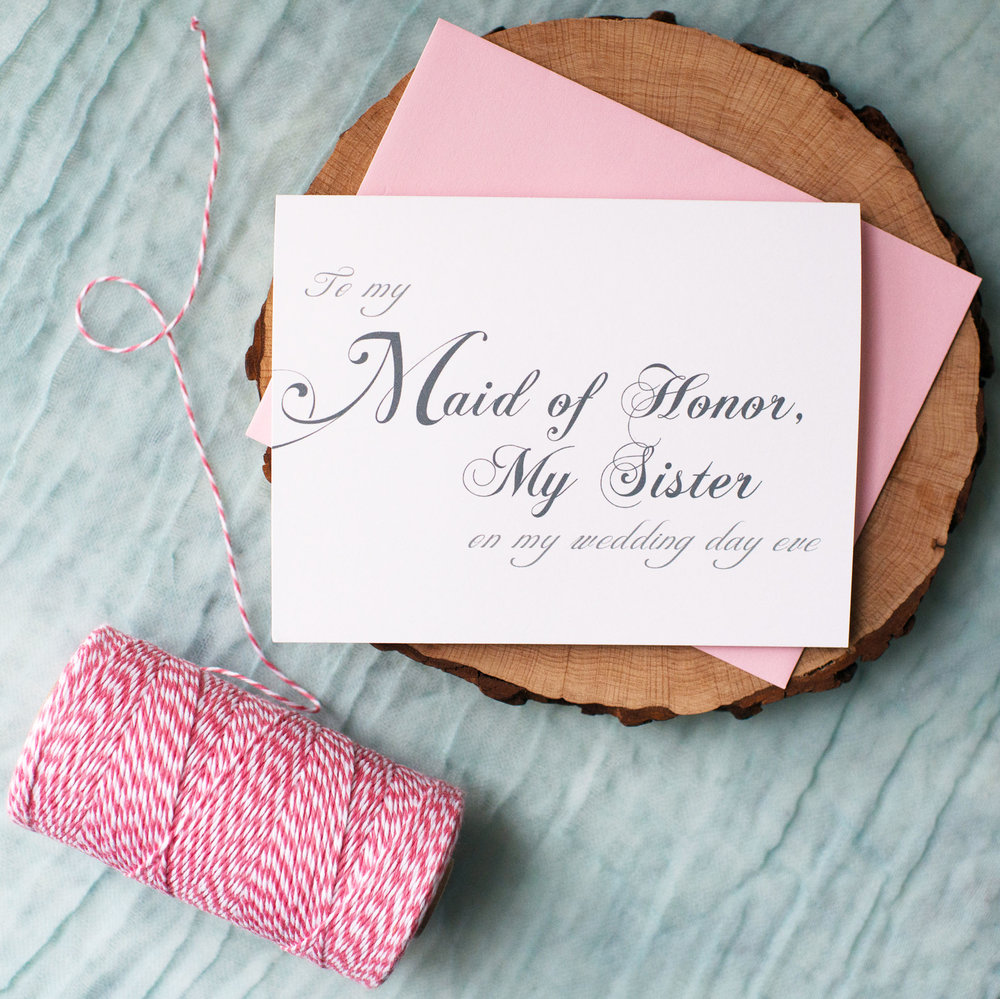 To My Maid of Honor, My Sister On My Wedding Day Eve Card