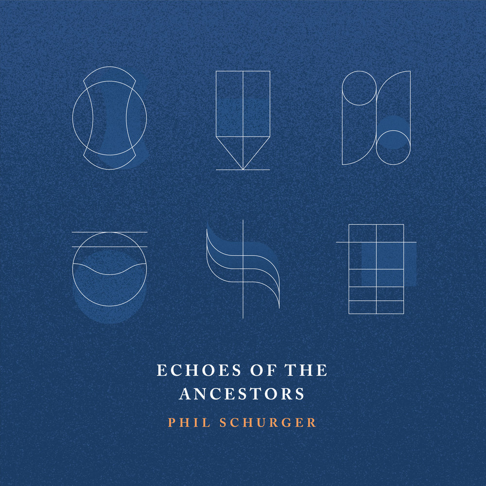 Echoes Of The Ancestors Insights And Inspiration Phil Schurger
