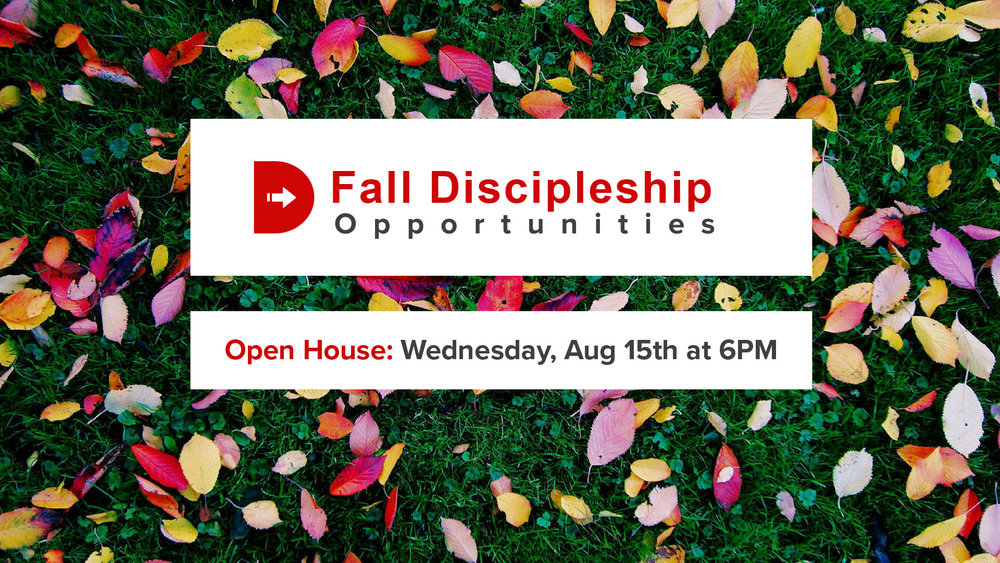 Come join us on Wednesday, August 15th at 6PM for the Fall Discipleship Open House!  Enjoy some sweet treats and coffee while you walk around to meet the different leaders, preview the classes, and even purchase curriculum for all our Fall opportunities.  Its a great way to find out which class meets your needs this semester.     For a complete list of classes click here.