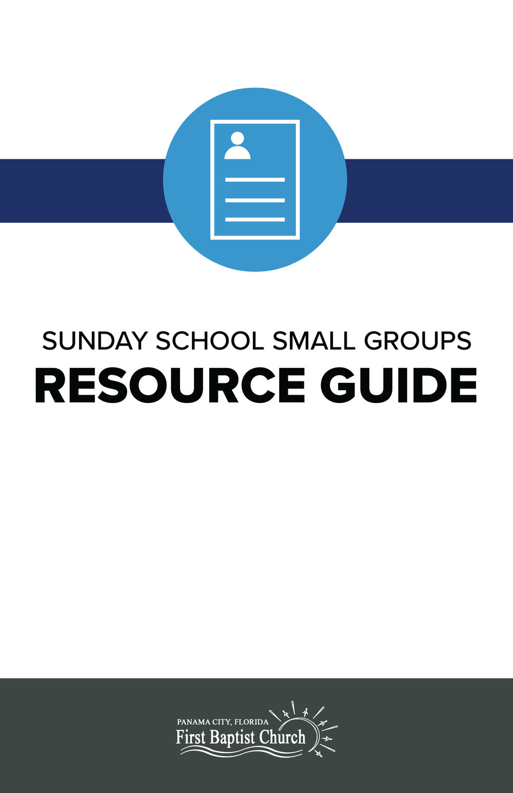 Sunday School Small Groups Resource Guide - This booklet gives a description of our small group classes that are offered at our church. If you would like more information about a class, contact our Education Coordinator, Jennifer Sims at jsims@firstbaptistpc.com.