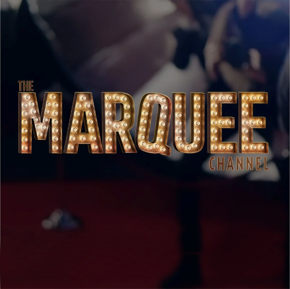 The Marquee Channel.jpg