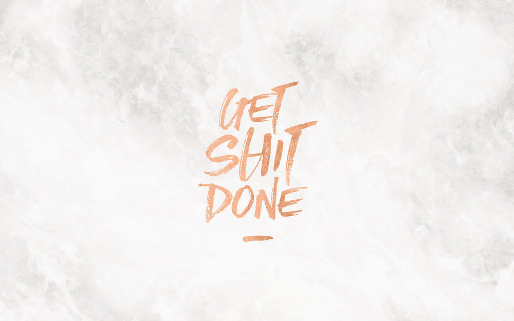 get shit done.jpg